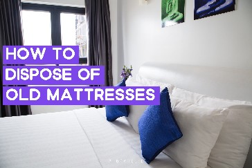 how to dispose of old mattresses