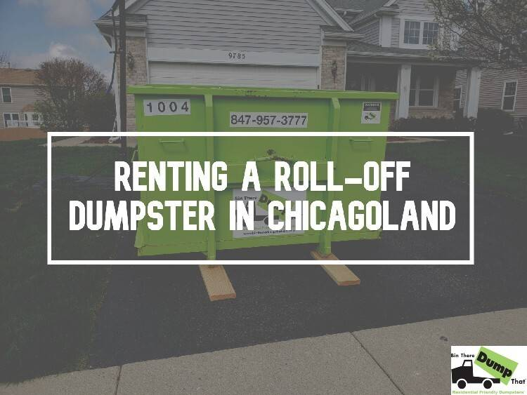 Renting a Roll-Off Dumpster in Chicagoland